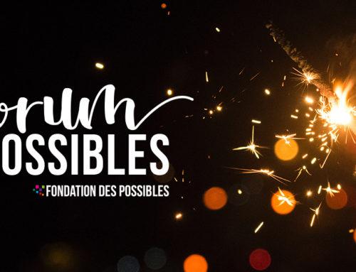 FORUM DES POSSIBLES 13 décembre 2019 !