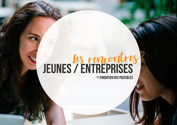 Rencontres Jeunes / Entreprises